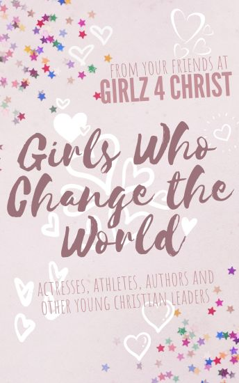 Girls Who Change the World
